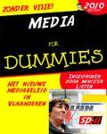 Media lieten dummie
